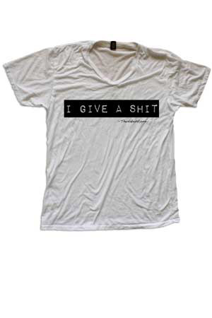 i give a shit tee